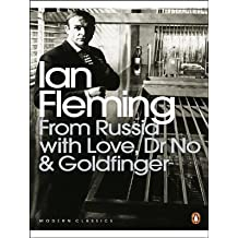 From Russia with Love, Dr No and Goldfinger (Omnibus Edition) (Penguin Modern Classics)