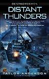 Distant Thunders (Destroyermen (Paperback))