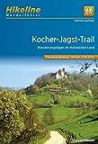Hikeline Fernwanderweg Kocher-Jagst-Trail ca.200 km: Auf einem Dreieck durch das Hohenloher Land und den Schwäbischen Wald, 1:35.000, wasserfest und reißfest, GPS zum Download