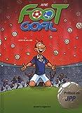 Foot Goal, Tome 4 : Leçon de ballons