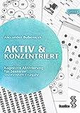 Aktiv & Konzentriert: Kognitive Aktivierung für Senioren, Band 1: Themenheft Frühjahr (facultas senior)
