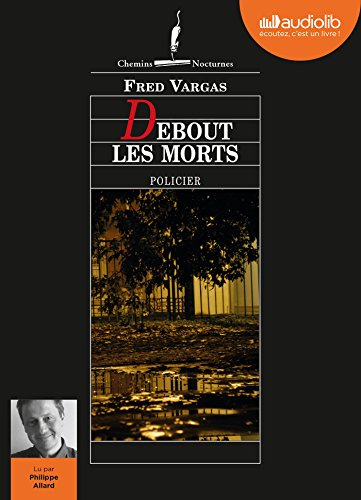 Debout les morts: Livre audio 1 CD MP3