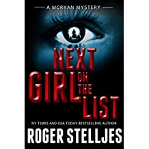 Next Girl On The List - A serial killer thriller (McRyan Mystery Series Book) (English Edition)