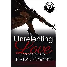 Unrelenting Love: Lady Hawk & Alex (Black Swan Book 2)