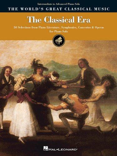 The Classical Era: Intermediate to Advanced Piano Solo (Worlds Greatesst Classical Mus)
