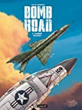 Bomb Road, tome 3 : Yankee station