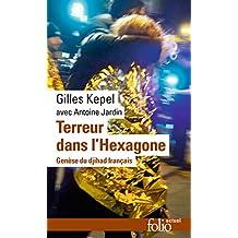 Terreur dans l'Hexagone. Genèse du djihad français (Folio actuel)