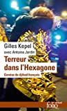 Terreur dans l'Hexagone. Genèse du djihad français (Folio actuel) (French Edition)