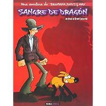 Una Aventura De Bruniana Jones & Max 1. Sangre De Dragón