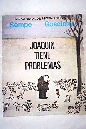 Joaquín Tiene Problemas