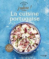 La cuisine portugaise par Grégoire Osoha
