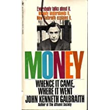 Money : whence it came, where it went