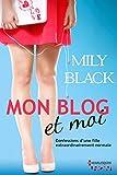 Telecharger Livres Mon blog et moi HQN (PDF,EPUB,MOBI) gratuits en Francaise