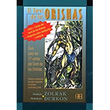 El tarot de los orishas/ The Tarot of the Orishas