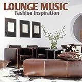 Lounge Music - Fashion Inspiration
