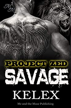 Savage: Z-620 (Project Zed)