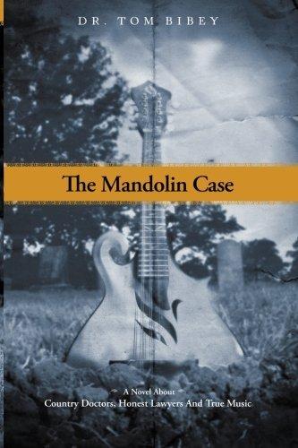 The Mandolin Case by Dr. Tom Bibey (2013-10-17)