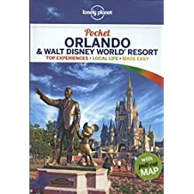 Pocket Guide Orlando & Walt Disney World® Resort (Lonely Planet Pocket Guide Orlando & Walt Disney World Resort)