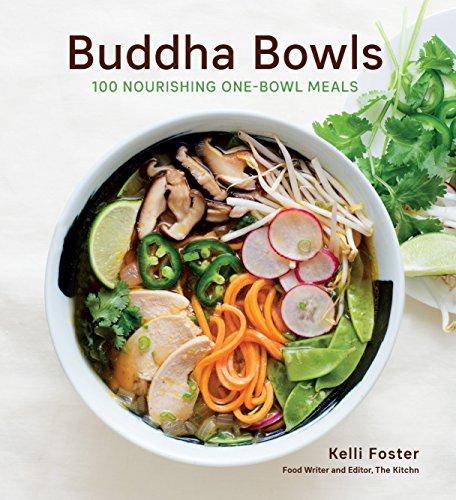 Buddha Bowls : 100 Nourishing One-Bowl Meals par Kelli Foster