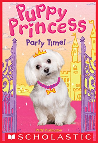 Party Time (Puppy Princess #1) (English Edition)