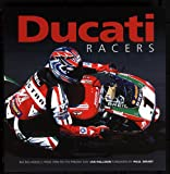 Ducati Racers: Bk. H832: Racing Models from 1950 to the Present Day: Bk. H832
