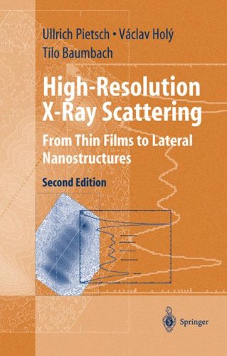 high-resolution-x-ray-scattering-from-thin-films-to-lateral-nanostructures-advanced-texts-in-physics