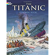Titanic Coloring Book (Dover History Coloring Book)