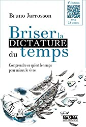 Briser la dictature du temps 3e édition