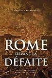 Rome devant la défaite - (753-264 avant J.-C.)