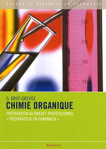 Chimie organique : Préparation au Brevet professionnel
