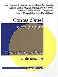Contes d'aujourd'hui et de demain : Edition bilingue occitan-français (1CD audio)
