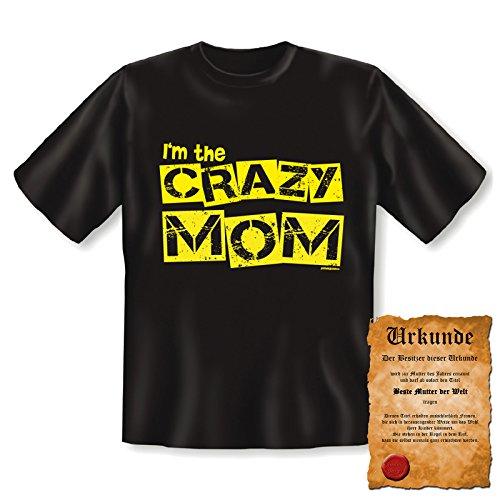 orginelles und witziges T-shirt mit Urkunde/ Muttertag Farbe: schwarz + I`m the CRAZY MOM+ Schwarz