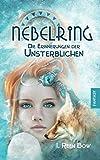 'Nebelring - Die Erinnerungen der Unsterblichen' von I. Reen Bow