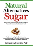 'Natural Alternatives To Sugar' will show you how to quit sugar without any cravings. The vast majority of us are addicted to sugar, there is evidence to show that our bodies react to it much as they do to crack cocaine, so it's no wonder we find it ...