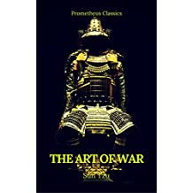 The Art of War by Sun Tzu (Best Navigation, Active TOC) (Prometheus Classics) (English Edition)