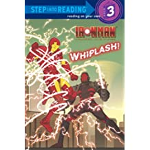 Iron Man Armored Adventures: Whiplash! (Step Into Reading - Level 3 - Quality)