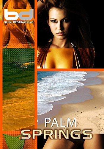 Preisvergleich Produktbild Bikini Destinations Palm Springs