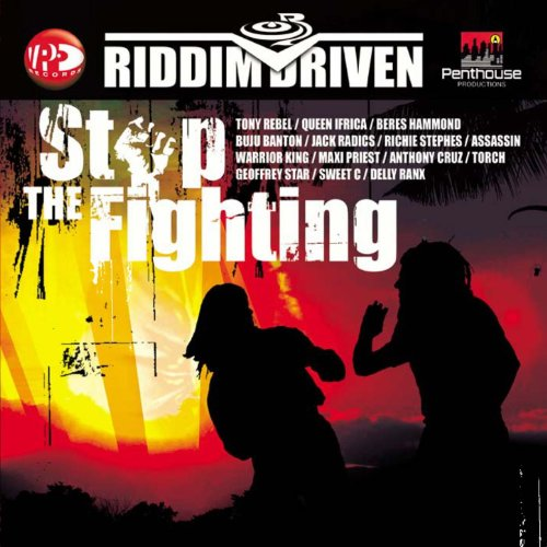 Riddim Driven: Stop The Fighting