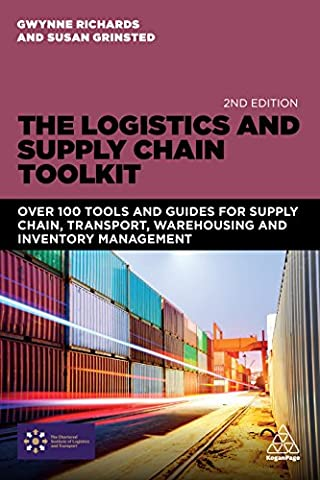 The Logistics and Supply Chain Toolkit: Over 100 Tools and