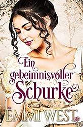 Ein geheimnisvoller Schurke: Historischer Liebesroman (German Edition)