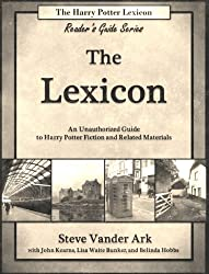 The Lexicon (The Harry Potter Lexicon Reader's Guide Series Book 2) (English Edition)