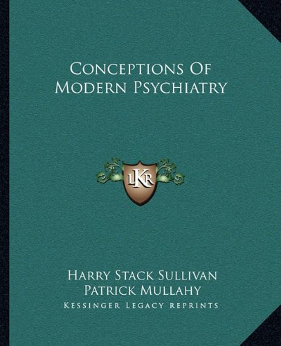 Conceptions of Modern Psychiatry por Harry Stack Sullivan