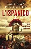 L'Ispanico (La saga di Traiano Vol. 1)