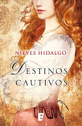 Destinos cautivos por Nieves Hidalgo