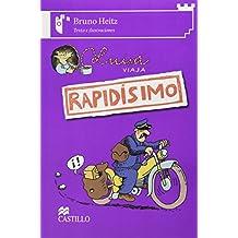 Luisa viaja rapidisimo/ Luisa Travels Super Fast (Castillo de la lectura: Serie blanca/ Reading Castle: White Series)