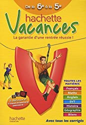 Hachette vacances de la 6e à la 5e by Ann Rocard (2010-05-12)
