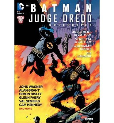 [(The Batman/Judge Dredd Collection)] [ By (author) John Wagner, By (author) Alan Grant, Illustrated by Simon Bisley, Illustrated by Glenn Fabry, Illustrated by Cam Kennedy ] [January, 2014]