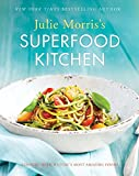 JULIE MORRIS'S SUPERFOOD KITCHEN