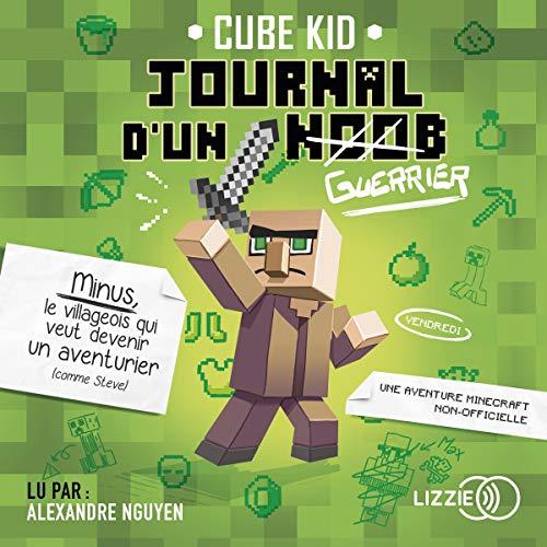 Le journal d'un Noob 1 par Cube Kid