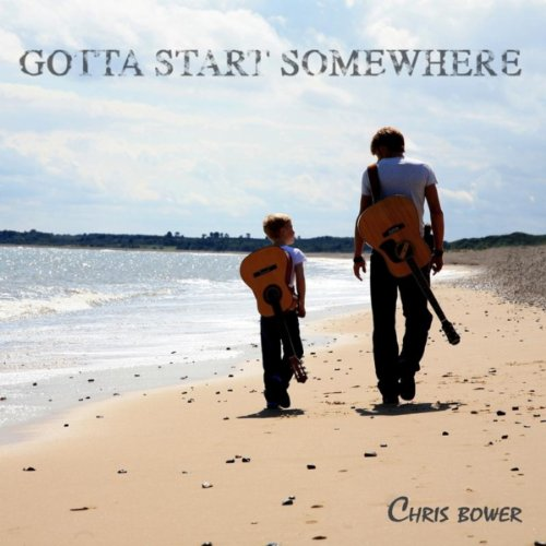 Gotta Start Somewhere de Chris Bower en Amazon Music
